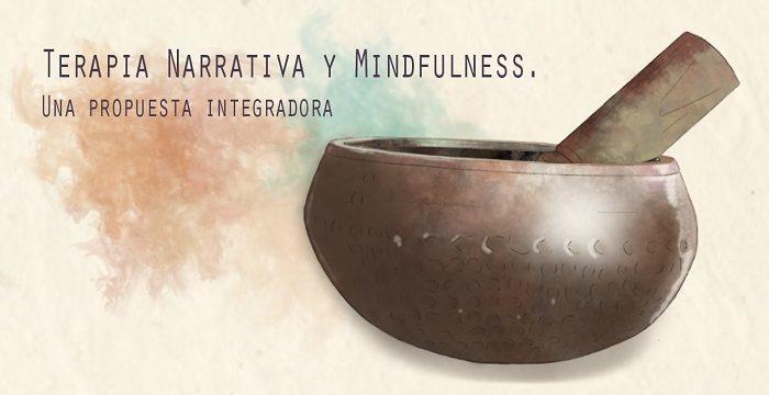 Terapia Narrativa y Minfulness. Una propuesta integradora