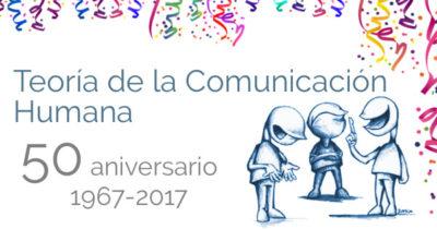50 años de la publicación de Teoría de la comunicación humana