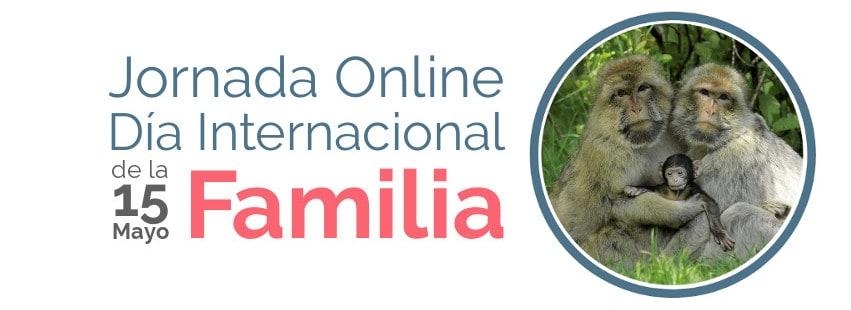 Jornada Online gratuita por el Día Internacional de la Familia 2018
