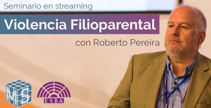 Seminario Violencia Filioparental con Roberto Pereira