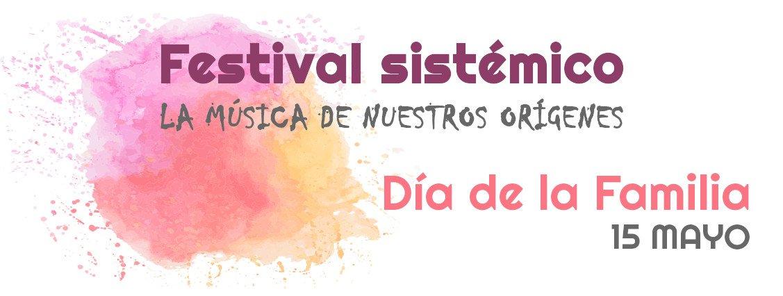 Festival Sistemico por el Día de la Familia