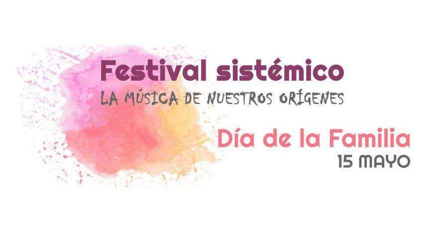Festival Sistémico del Día de la Familia 2020