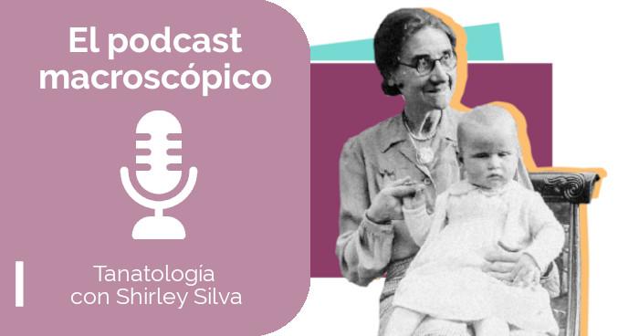 2x16 Tanatología con Shirley Silva