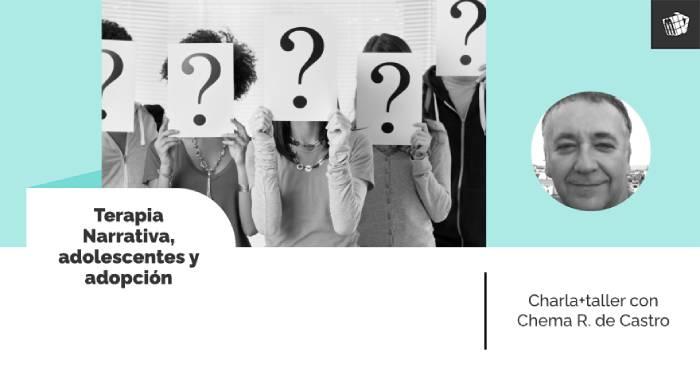 Conversando sobre la identidad, Terapia Narrativa, adolescentes y adopción