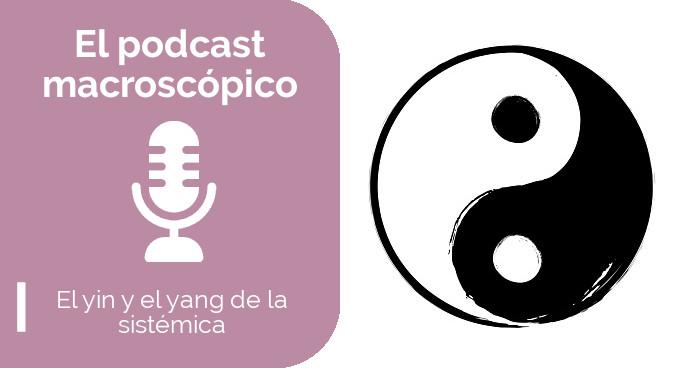 El yin y el yang de la sistémica